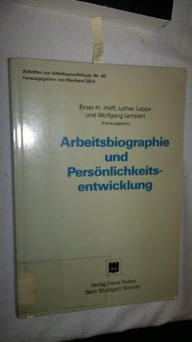 Arbeitsbiographie und Persönlichkeitsentwicklung: H. Hoff, Ernst-,