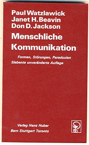 9783456814414: Menschliche Kommunikation: Formen, Störungen, Paradoxien