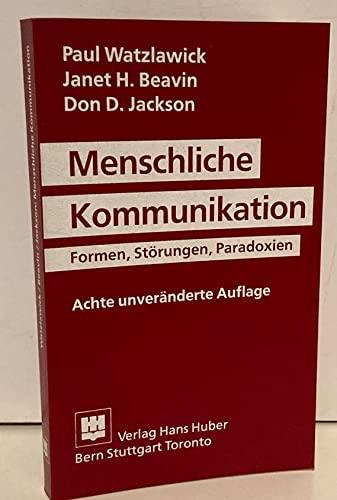 9783456818856: Menschliche Kommunikation. Formen, Störungen, Paradoxien