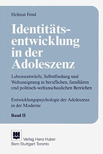 9783456819921: Identit�tsentwicklung in der Adoleszenz. Lebensentw�rfe, Selbstfindung und Weltaneignung im beruflichen und famili�ren und politisch-weltanschaulichen Bereichen