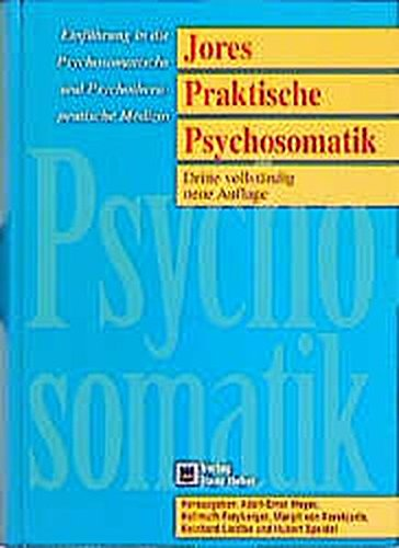 9783456821047: Jores Praktische Psychosomatik