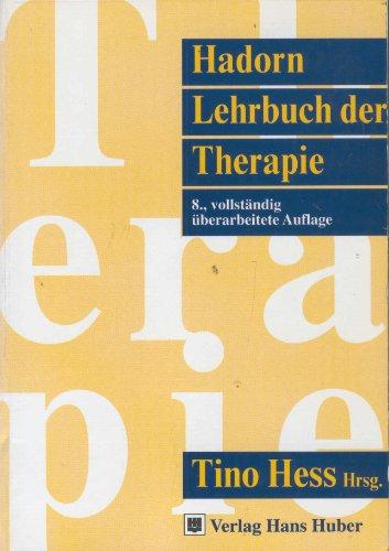Lehrbuch der Therapie herausgegeben von Prof. Dr. Walter Hadorn Mit einer Einführung von Prof....
