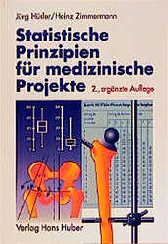 9783456826974: Statististische Prinzipien für medizinische Projekte