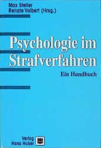 9783456828701: Psychologie im Strafverfahren: Ein Handbuch