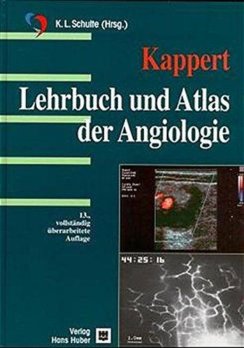 Lehrbuch und Atlas der Angiologie Therapie und Diasgnostik in Lymphologie, Diagnostik mit ...