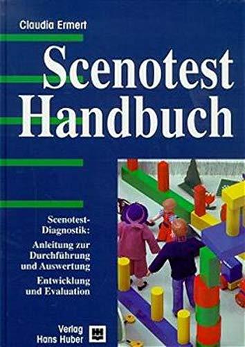 9783456829128: Scenotest-Handbuch: Scenotest-Diagnostik: Anleitung zur Durchführung und Auswertung. Entwicklung und Evaluation