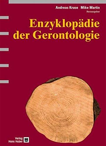 9783456831084: Enzyklop�die der Gerontologie: Alternsprozesse in multidisziplin�rer Sicht
