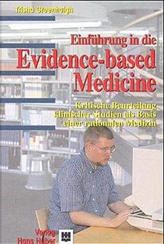 9783456831350: Einf�hrung in die Evidence-based Medicine: Kritische Beurteilung klinischer Studien als Basis einer rationalen Medizin