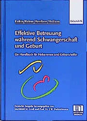 9783456832739: Effektive Betreuung während Schwangerschaft und Geburt. Handbuch für Hebammen und Geburtshelfer.
