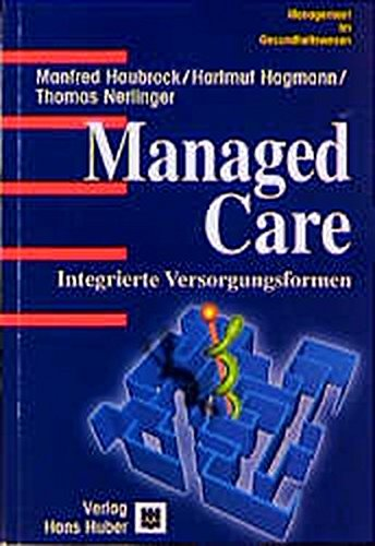 Managed Care: Haubrock, Manfred; Hagmann,