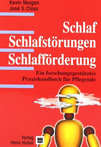 9783456834054: Schlaf - Schlafst�rungen - Schlaff�rderung: Ein Handbuch f�r die Pflegepraxis