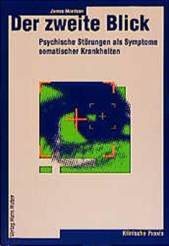 9783456834221: Der zweite Blick. Psychische Störungen als Symptome somtischer Krankheiten.