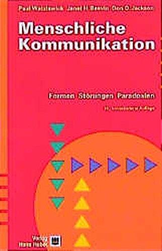 9783456834573: Menschliche Kommunikation. Formen, Störungen, Paradoxien.