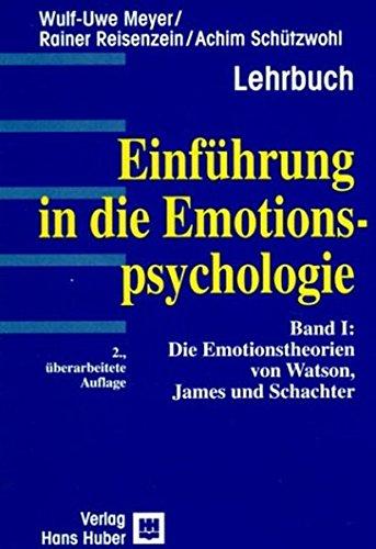 9783456836485: Einführung in die Emotionspsychologie, Bd.1, Die Emotionstheorien von Watson, James und Schachter