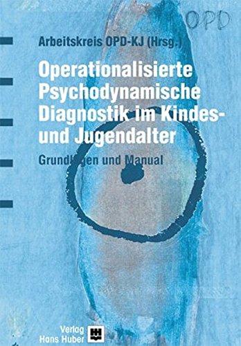 9783456838175: Operationalisierte Psychodynamische Diagnostik für die Kinder- und Jugendpsychiatrie - OPD- KJ. Grundlagen und Manual.