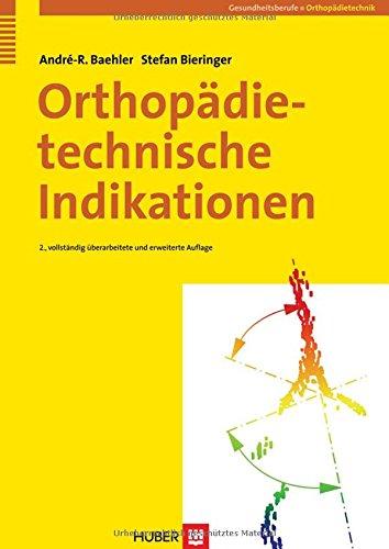 9783456839387: Orthopädietechnische Indikationen