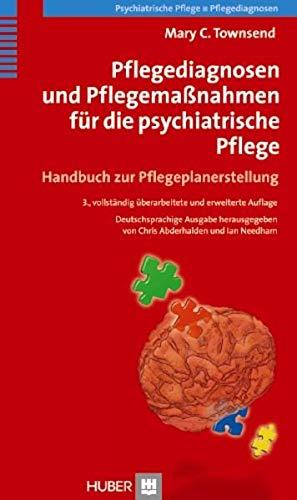 Pflegediagnosen und Maßnahmen für die psychiatrische Pflege: Mary C. Townsend