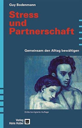 Streß in der Partnerschaft.: Guy Bodenmann