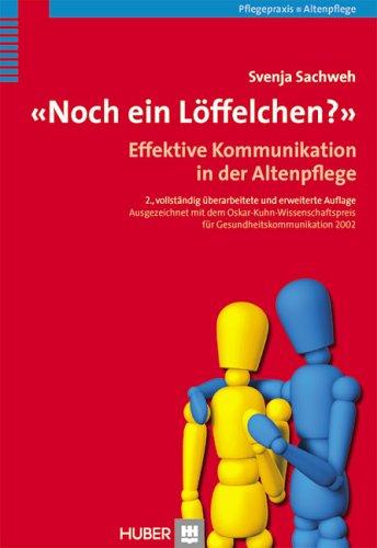 9783456840659: Noch ein Löffelchen?: Effektive Kommunikation in der Altenpflege