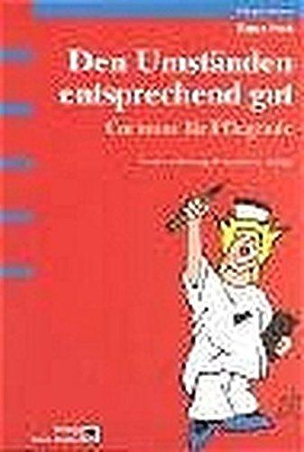9783456841298: Den Umständen entsprechend gut: Cartoons für Pflegende