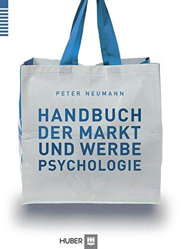 Handbuch der Markt- und Werbepsychologie: Peter Neumann