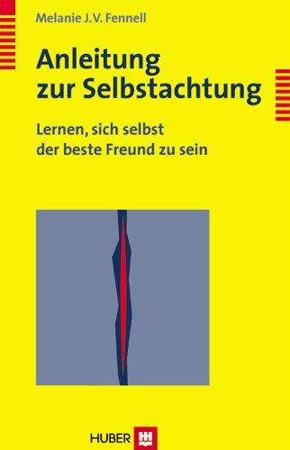 9783456841458: Anleitung zur Selbstachtung