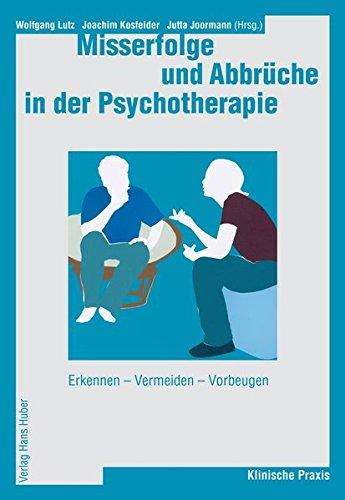 9783456841762: Misserfolge und Abbrüche in der Psychotherapie