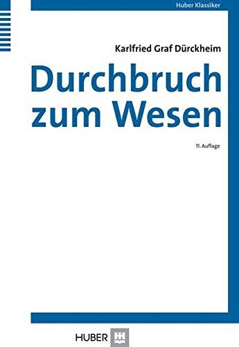 9783456843025: Durchbruch zum Wesen: Aufsätze und Vorträge