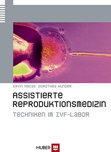 9783456843315: Assistierte Reproduktionsmedizin: Techniken im IVF-Labor