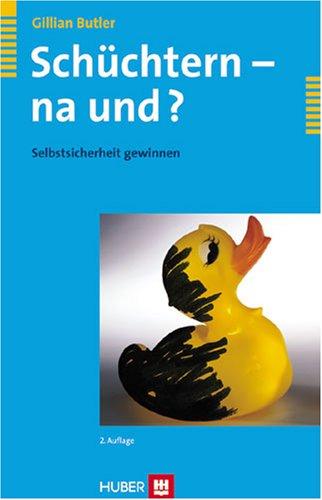 9783456843612: Schüchtern - na und?: Selbstsicherheit gewinnen