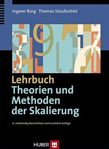 Lehrbuch - Theorien und Methoden der Skalierung: Ingwer Borg