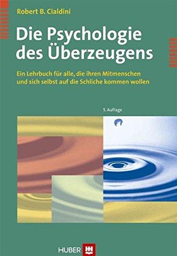 9783456844787 - Die Psychologie des Überzeugens. Ein