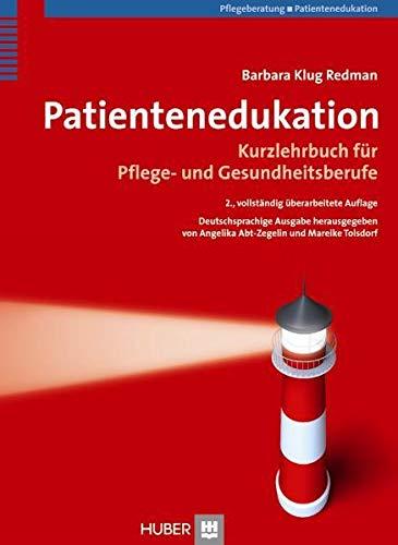 9783456845654: Patientenedukation: Kurzlehrbuch f�r Pflege- und Gesundheitsberufe