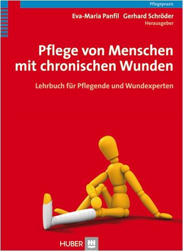 9783456846538: Pflege von Menschen mit chronischen Wunden: Lehrbuch für Pflegende und Wundexperten