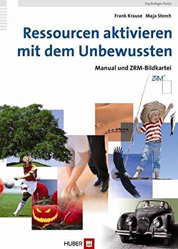9783456847467: Ressourcen aktivieren mit dem Unbewussten: Manual und  ZRM-Bildkartei (A4)