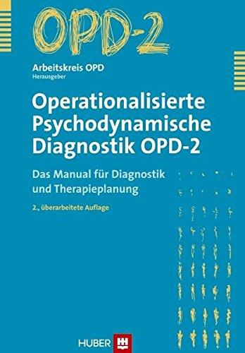 9783456847535: Operationalisierte Psychodynamische Diagnostik OPD-2: Das Manual für Diagnostik und Therapieplanung