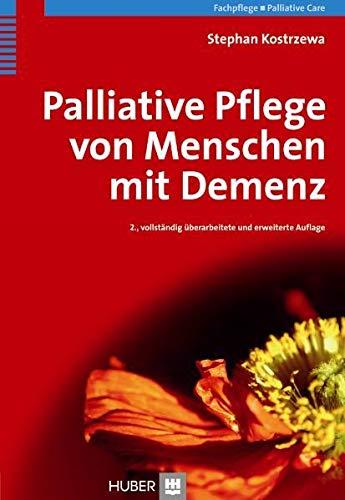 9783456847733: Palliative Pflege von Menschen mit Demenz