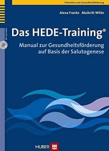Das HEDE-Training®: Manual zur Gesundheitsförderung auf Basis der Salutogenese (Hardback): Alexa ...