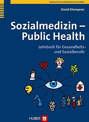 9783456848242: Sozialmedizin - Public Health: Lehrbuch für Gesundheits- und Sozialberufe