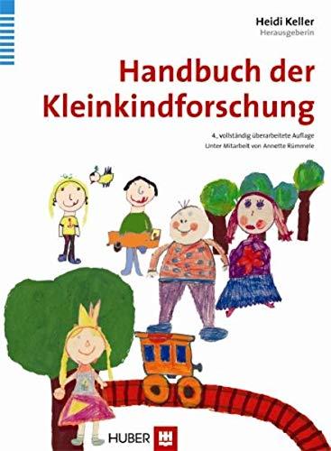 Handbuch der Kleinkindforschung: Heidi Keller