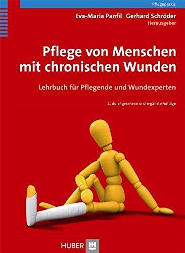9783456848501: Pflege von Menschen mit chronischen Wunden. Lehrbuch für Pflegende und Wundexperten