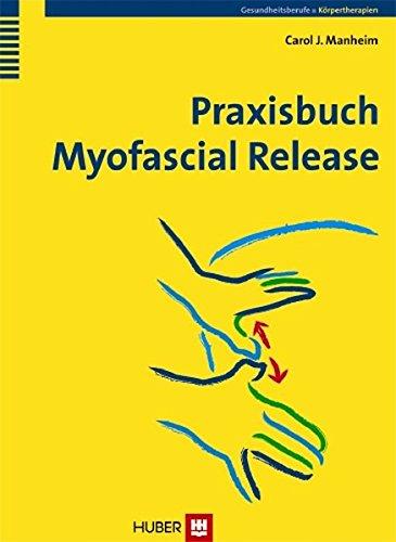 Praxisbuch Myofascial Release: Carol J. Manheim