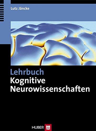 9783456850047: Lehrbuch Kognitive Neurowissenschaften