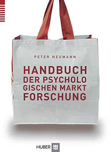 Handbuch der psychologischen Marktforschung: Peter Neumann