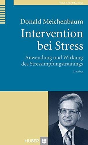 9783456851495: Intervention bei Stress: Anwendung und Wirkung des Stressimpfungstrainings