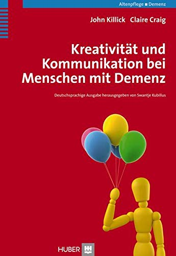 9783456852508: Kreativität und Kommunikation bei Menschen mit Demenz