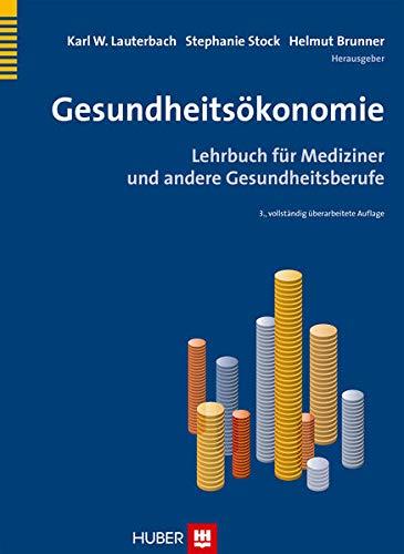 Gesundheitsökonomie: Karl W Lauterbach