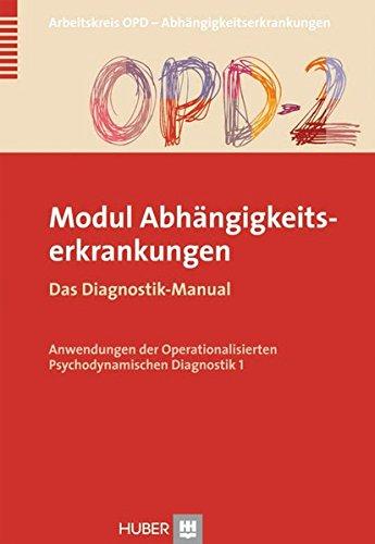 9783456853178: OPD-2 - Modul Abhängigkeitserkrankungen: Das Diagnostik-Manual