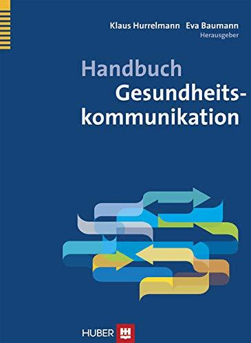 Handbuch Gesundheitskommunikation: Klaus Hurrelmann