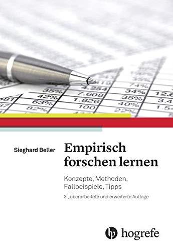9783456856155: Empirisch forschen lernen: Konzepte, Methoden, Fallbeispiele, Tipps